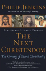 The Next Christendom: The Coming of Global Christianity — Razib ...